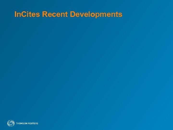 In. Cites Recent Developments