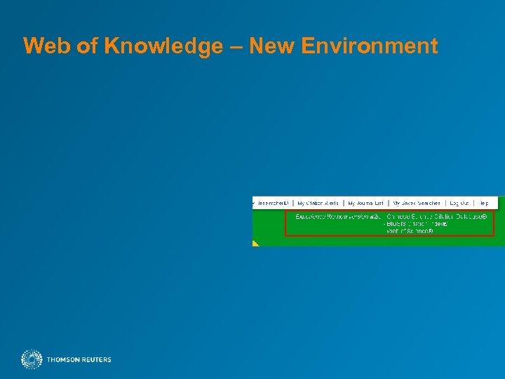 Web of Knowledge – New Environment