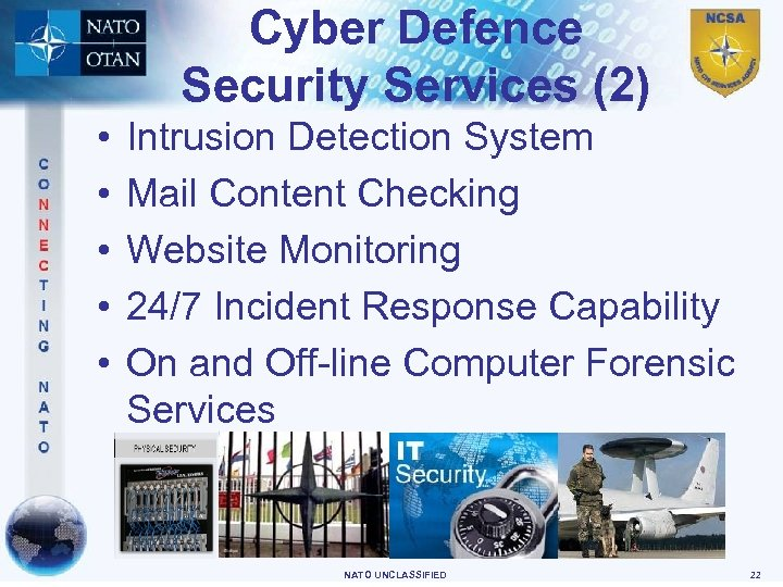 Cyber Defence Security Services (2) • • • Intrusion Detection System Mail Content Checking