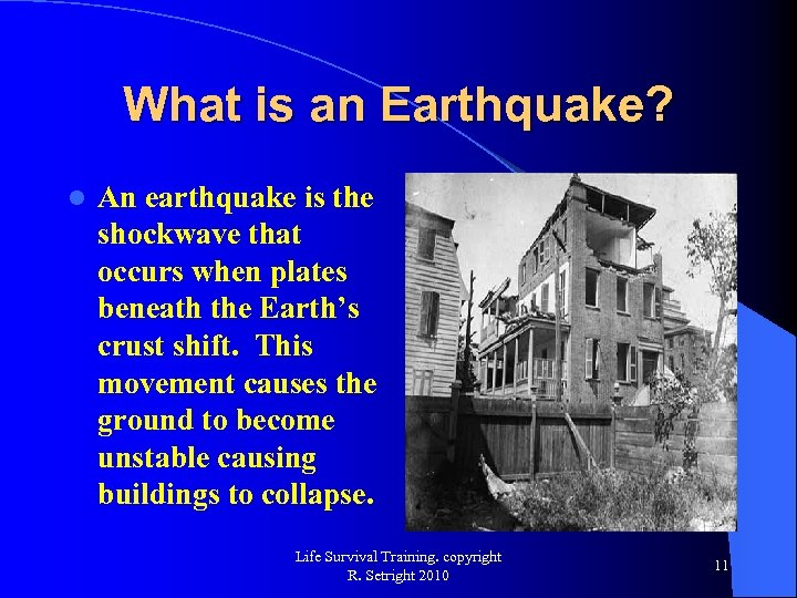 What is an Earthquake? l An earthquake is the shockwave that occurs when plates
