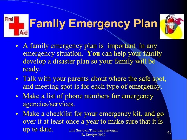 Family Emergency Plan A family emergency plan is important in any emergency situation. You