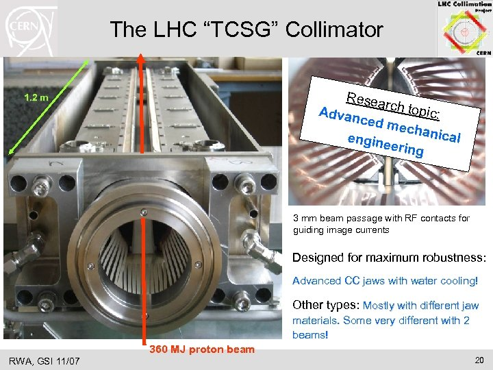 """The LHC """"TCSG"""" Collimator Resea rch top Advan ic: ced m echan ical engin"""