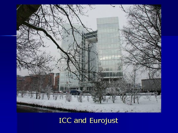 ICC and Eurojust