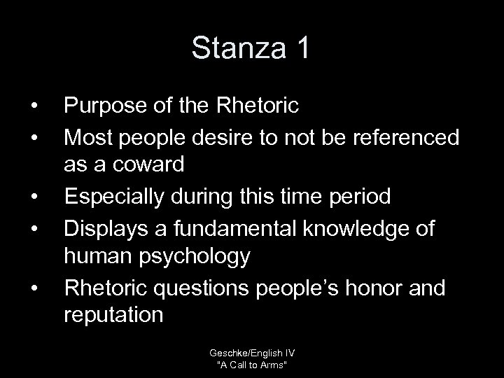 Stanza 1 • • • Purpose of the Rhetoric Most people desire to not