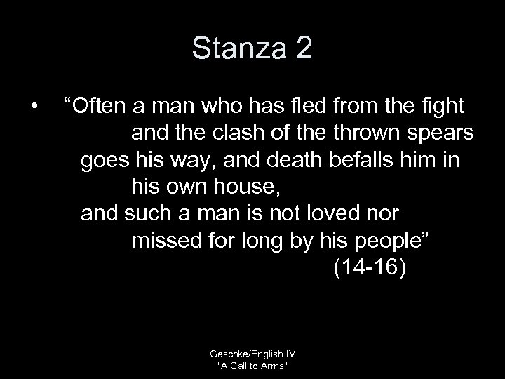 "Stanza 2 • ""Often a man who has fled from the fight and the"