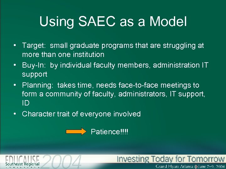 Using SAEC as a Model • Target: small graduate programs that are struggling at