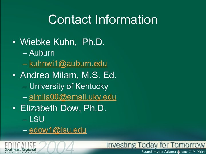 Contact Information • Wiebke Kuhn, Ph. D. – Auburn – kuhnwi 1@auburn. edu •