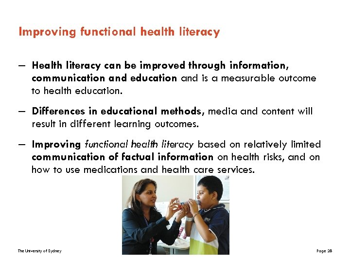 Improving functional health literacy – Health literacy can be improved through information, communication and