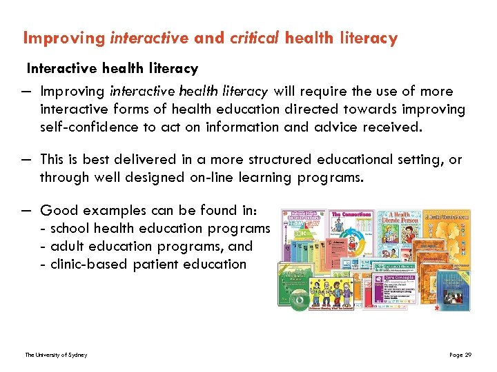 Improving interactive and critical health literacy Interactive health literacy – Improving interactive health literacy