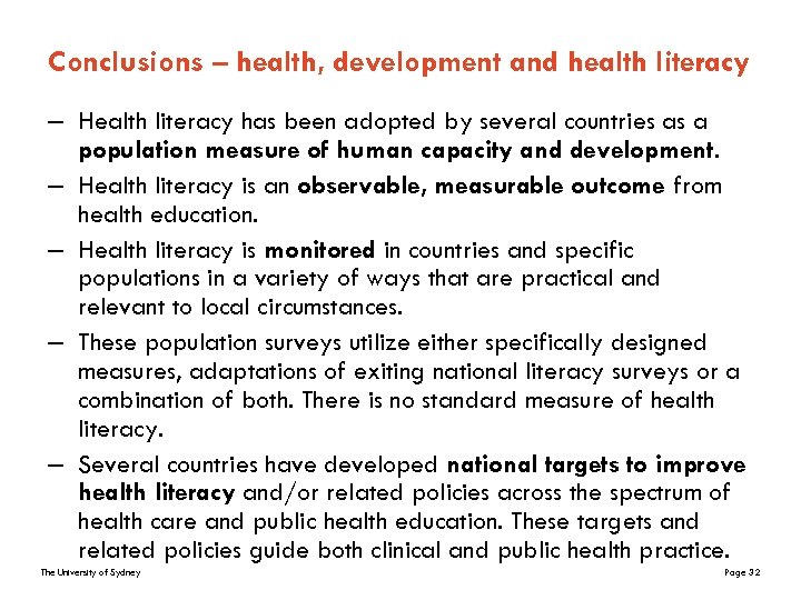 Conclusions – health, development and health literacy – Health literacy has been adopted by