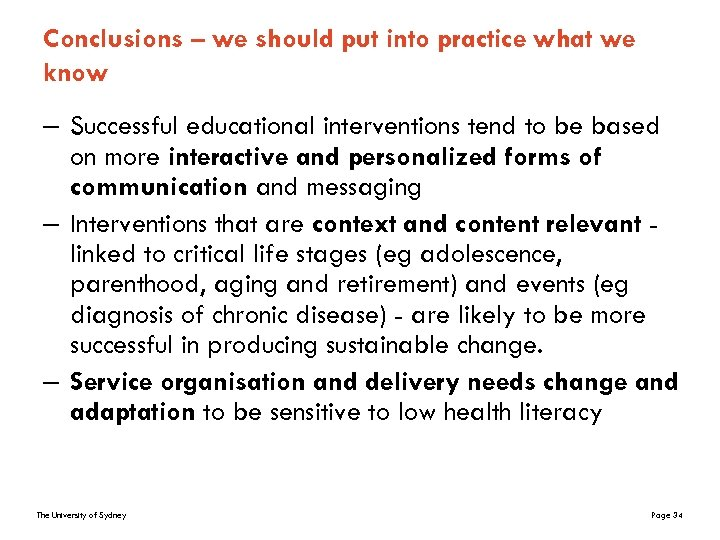 Conclusions – we should put into practice what we know – Successful educational interventions