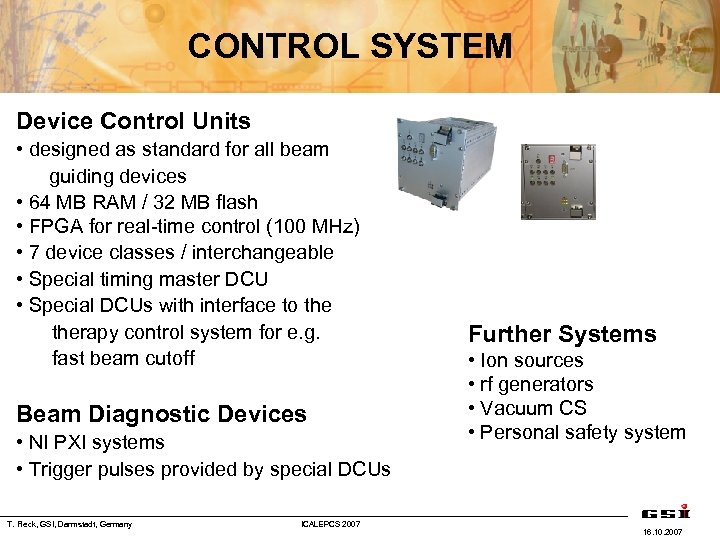 CONTROL SYSTEM Device Control Units • designed as standard for all beam guiding devices