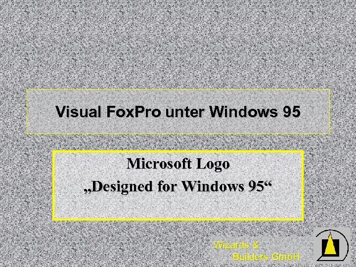 "Visual Fox. Pro unter Windows 95 Microsoft Logo ""Designed for Windows 95"" Wizards &"