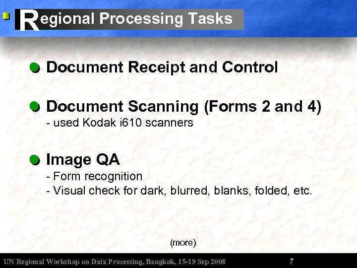 R egional Processing Tasks Document Receipt and Control Document Scanning (Forms 2 and 4)