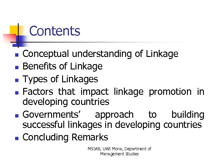 Contents n n n Conceptual understanding of Linkage Benefits of Linkage Types of Linkages