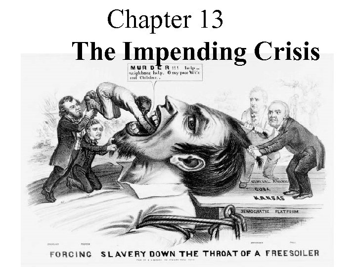 Chapter 13 The Impending Crisis