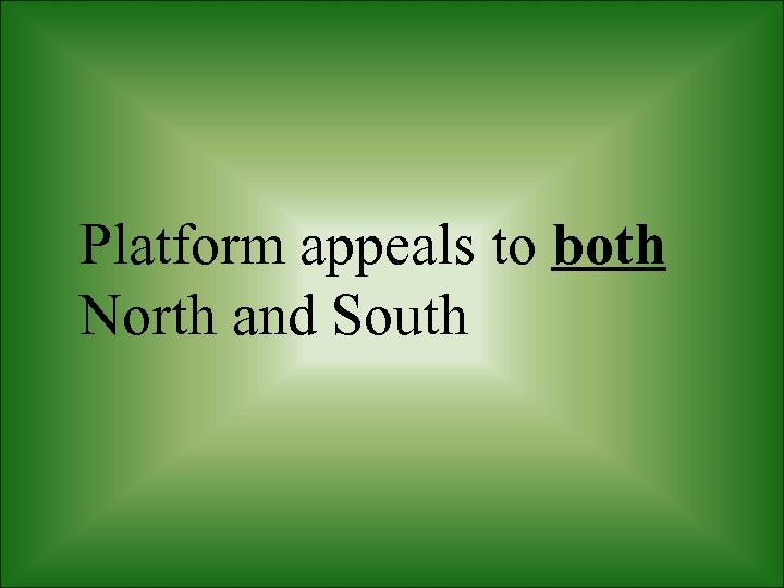 Platform appeals to both North and South