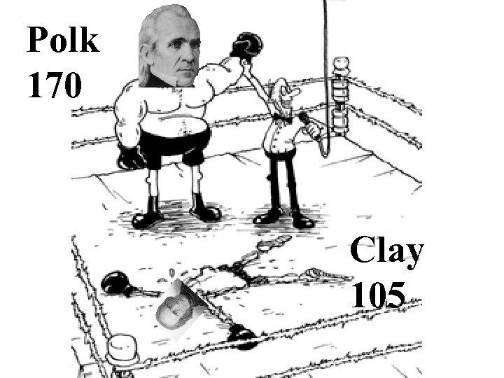 Polk 170 Clay 105