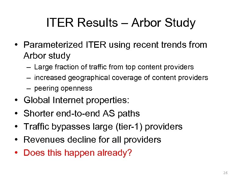 ITER Results – Arbor Study • Parameterized ITER using recent trends from Arbor study