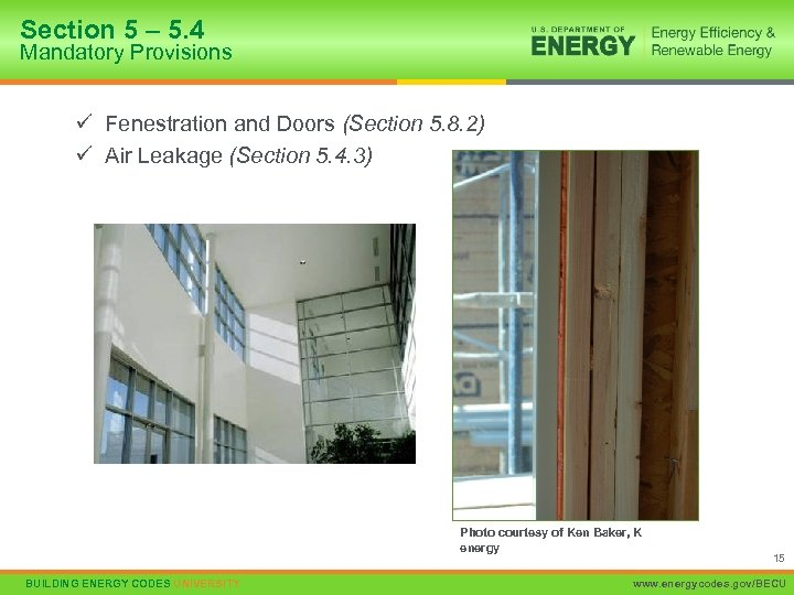Section 5 – 5. 4 Mandatory Provisions ü Fenestration and Doors (Section 5. 8.