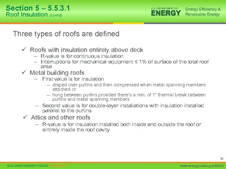 Section 5 – 5. 5. 3. 1 Roof Insulation (cont'd) Three types of roofs