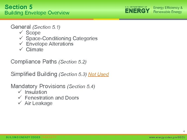 Section 5 Building Envelope Overview General (Section 5. 1) ü ü Scope Space-Conditioning Categories