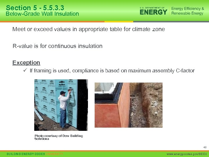 Section 5 - 5. 5. 3. 3 Below-Grade Wall Insulation Meet or exceed values