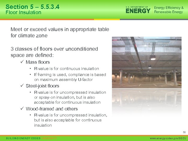 Section 5 – 5. 5. 3. 4 Floor Insulation Meet or exceed values in