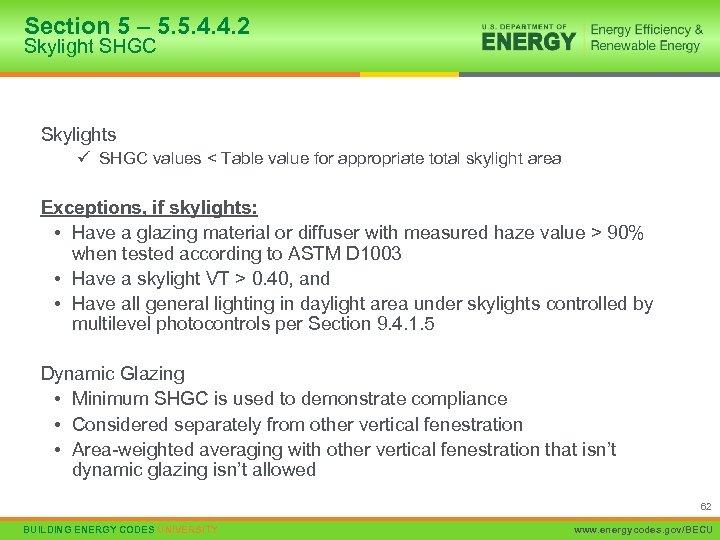 Section 5 – 5. 5. 4. 4. 2 Skylight SHGC Skylights ü SHGC values