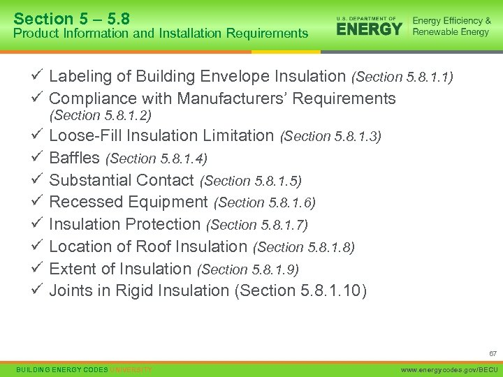Section 5 – 5. 8 Product Information and Installation Requirements ü Labeling of Building
