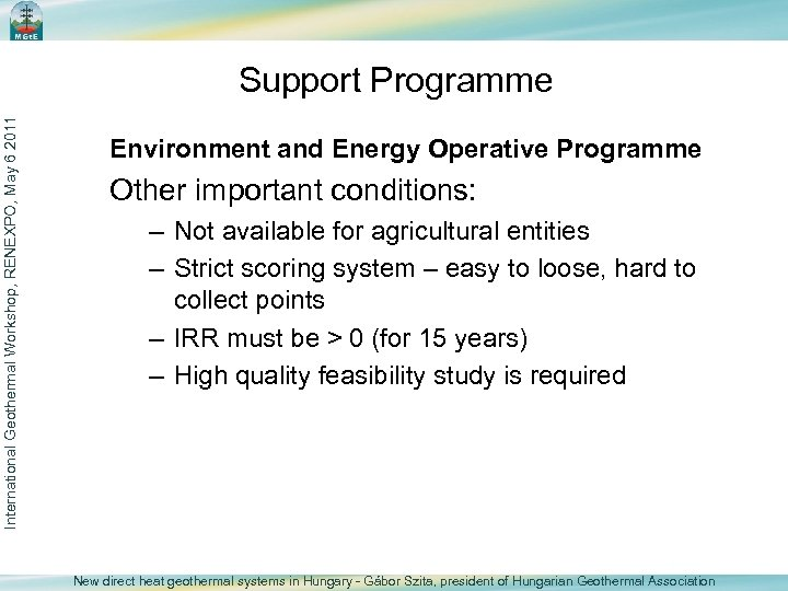 International Geothermal Workshop, RENEXPO, May 6 2011 Support Programme Environment and Energy Operative Programme