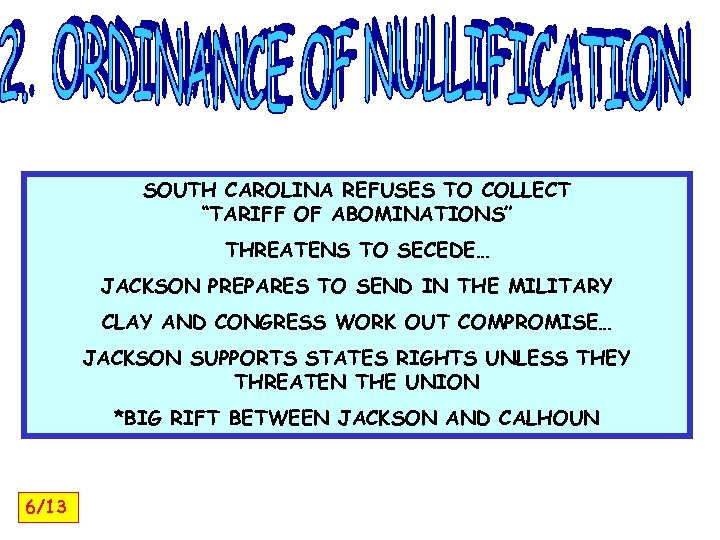 """SOUTH CAROLINA REFUSES TO COLLECT """"TARIFF OF ABOMINATIONS"""" THREATENS TO SECEDE… JACKSON PREPARES TO"""