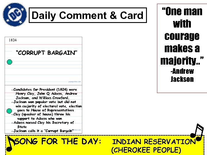 """Daily Comment & Card 1824 """"CORRUPT BARGAIN"""" """"One man with courage makes a majority."""