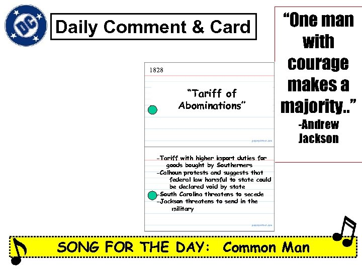 """Daily Comment & Card 1828 """"Tariff of Abominations"""" """"One man with courage makes a"""