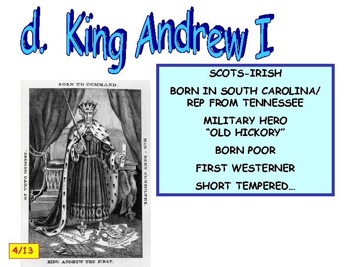 """SCOTS-IRISH BORN IN SOUTH CAROLINA/ REP FROM TENNESSEE MILITARY HERO """"OLD HICKORY"""" BORN POOR"""