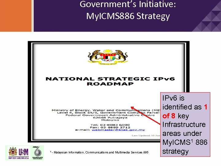 Government's Initiative: My. ICMS 886 Strategy 1 - Malaysian Information, Communications and Multimedia Services