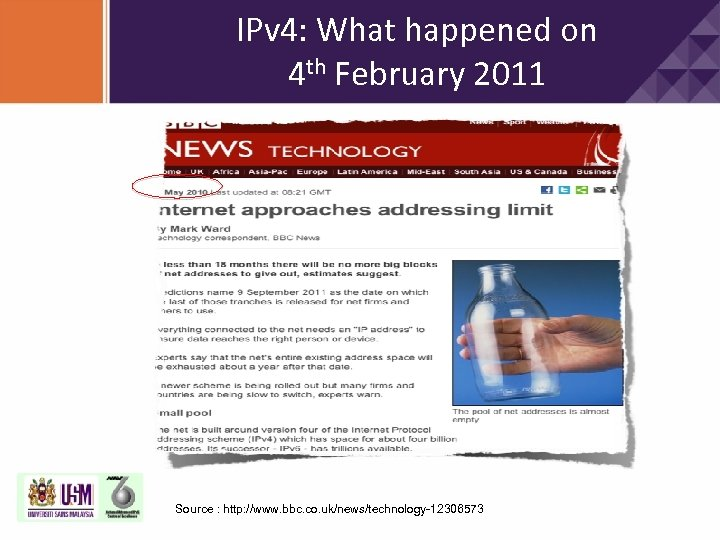 IPv 4: What happened on 4 th February 2011 Source : http: //www. bbc.