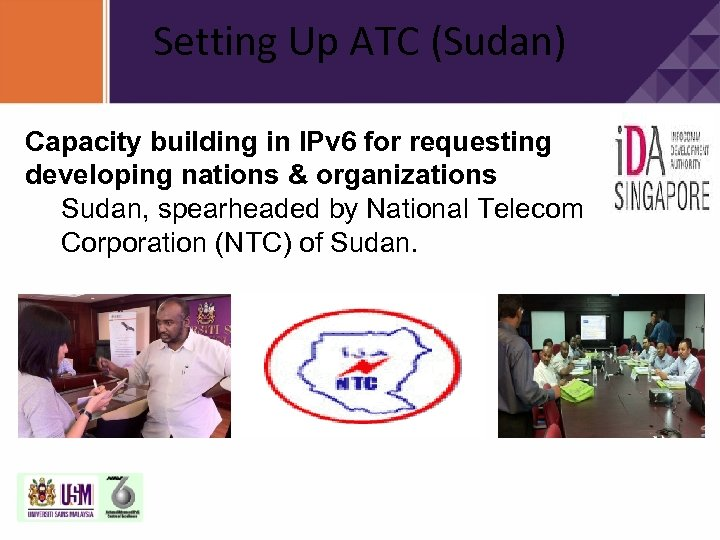 Setting Up ATC (Sudan) Capacity building in IPv 6 for requesting developing nations &