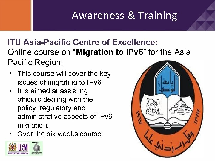 "Awareness & Training ITU Asia-Pacific Centre of Excellence: Online course on ""Migration to IPv"