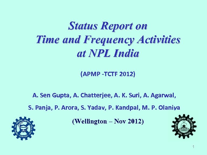 Status Report on Time and Frequency Activities at NPL India (APMP -TCTF 2012) A.