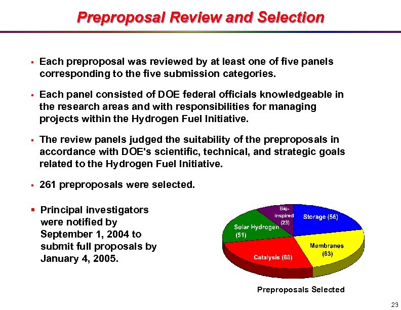 Preproposal Review and Selection § Each preproposal was reviewed by at least one of