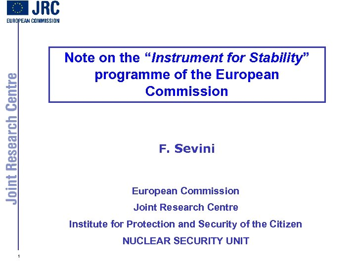 "Note on the ""Instrument for Stability"" programme of the European Commission F. Sevini European"