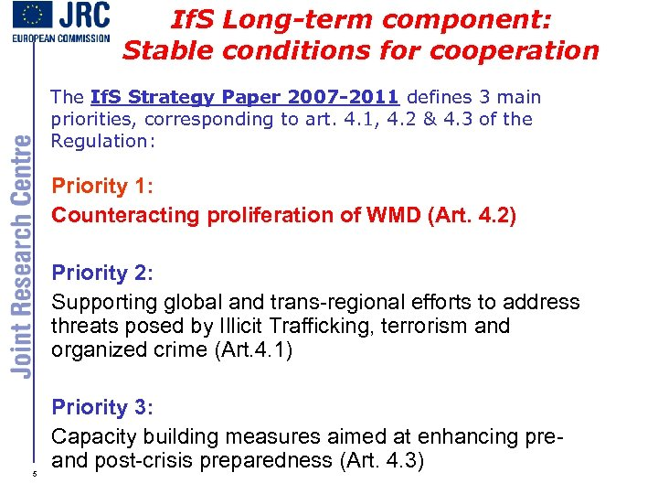 If. S Long-term component: Stable conditions for cooperation The If. S Strategy Paper 2007