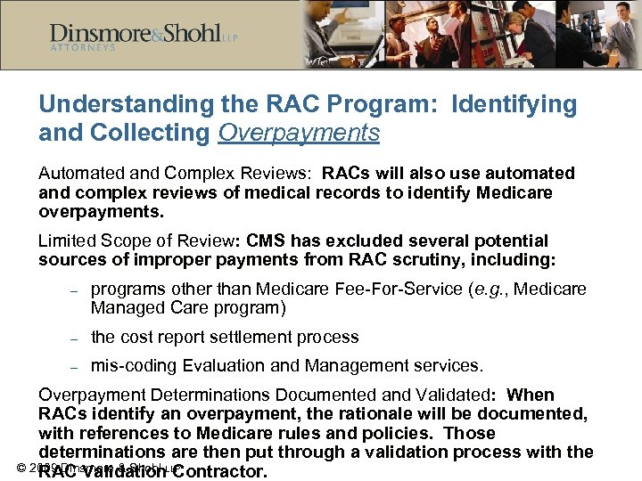 Understanding the RAC Program: Identifying and Collecting Overpayments Automated and Complex Reviews: RACs will