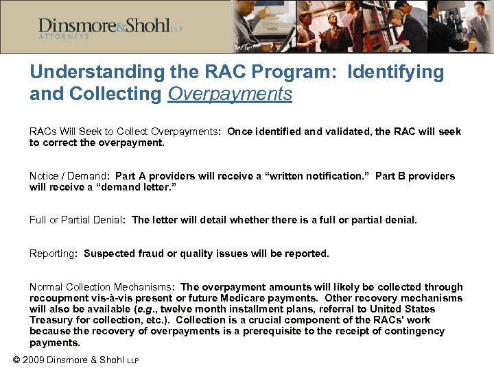 Understanding the RAC Program: Identifying and Collecting Overpayments RACs Will Seek to Collect Overpayments: