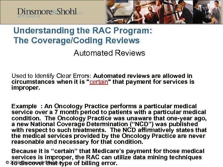 Understanding the RAC Program: The Coverage/Coding Reviews Automated Reviews Used to Identify Clear Errors: