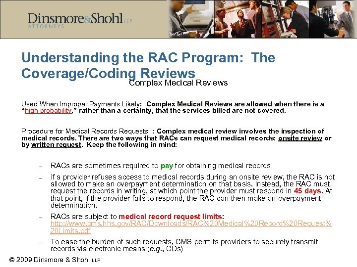 Understanding the RAC Program: The Coverage/Coding Reviews Complex Medical Reviews Used When Improper Payments
