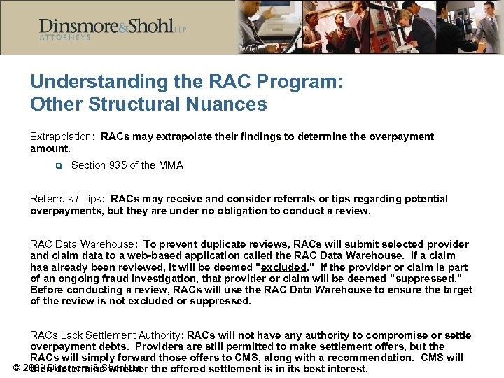 Understanding the RAC Program: Other Structural Nuances Extrapolation: RACs may extrapolate their findings to