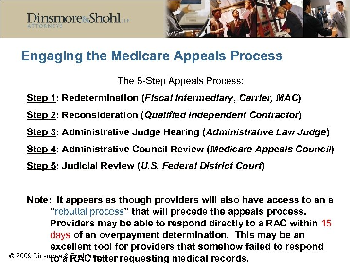 Engaging the Medicare Appeals Process The 5 -Step Appeals Process: Step 1: Redetermination (Fiscal
