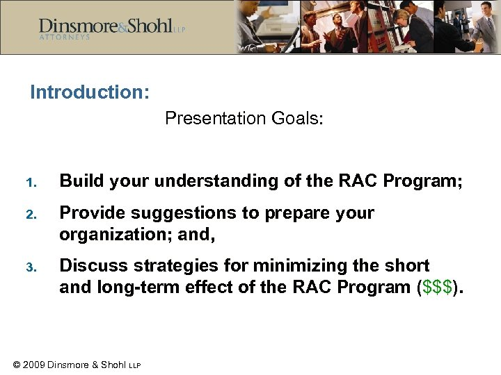 Introduction: Presentation Goals: 1. Build your understanding of the RAC Program; 2. Provide suggestions